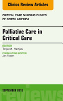 Palliative Care in Critical Care  An Issue of Critical Care Nursing Clinics of North America  E Book PDF