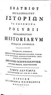 Polybii Megalopolitani Historiarum quidquid superest. Recensuit... Johannes Schweighaeuser: Volume 7