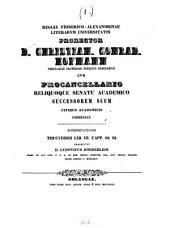 Regiae Friderico-Alexandrinae Litterarum Universitatis prorector ... cum procancellario reliquoque senatu academico successorem suum civibus academicis commendat: 1849