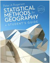 Statistical Methods for Geography: A Student's Guide, Edition 4