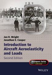 Introduction to Aircraft Aeroelasticity and Loads: Edition 2