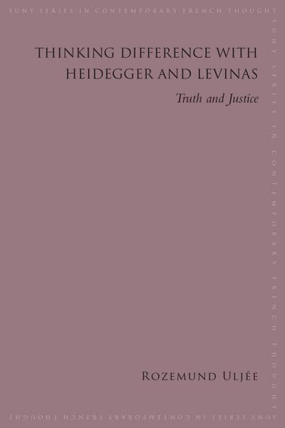Download Thinking Difference with Heidegger and Levinas Book