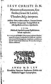 Novum testamentum sive foedus Graece et Latine Theodoro Beza interprete