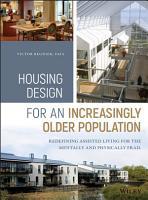 Housing Design for an Increasingly Older Population PDF