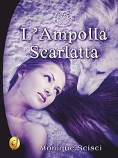 L'Ampolla Scarlatta