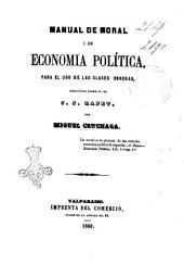 Manual de moral i de economia politica para el uso de las clases obreras redactado sobre el de J. J. Rapet por Miguel Cruchaga