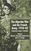 Algerian War and the French Army  1954 62 PDF