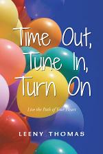 Time Out, Tune In, Turn on