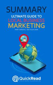 Ultimate Guide to Local Business Marketing by Perry Marshall and Talor Zamir  Summary  PDF