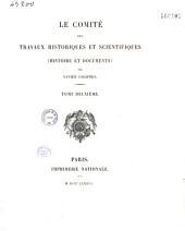 Le comité des travaux historiques et scientifiques: histoire et documents, Volume1