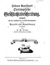 J. Rauchpar's Oettingische Geschlechtsbeschreibung, ... herausgegeben mit Vorrede und Anmerkungen versehen von J. P. Lang, etc