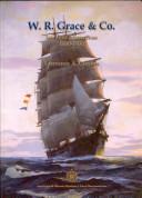 W. R. Grace & Co.: los años formativos