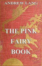 The Pink Fairy Book (Illustrated & Annotated Edition)