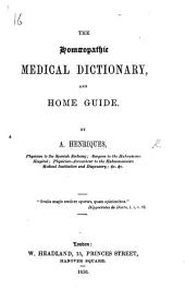 The Homoeopathic Medical Dictionary, and Home Guide