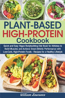 Plant-Based High-Protein Cookbook