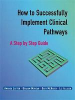 How to Successfully Implement Clinical Pathways PDF