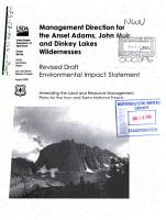 Ansel Adams  John Muir  Dinkey Lakes and Monarch Wildernesses  Proposed New Management Direction  Amending the Land and Resource Management Plans for the Inyo National Forest  N F    Sierra National Forest  N F   and Sequoia National Forest  N F   PDF