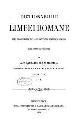Dictionariulu limbei romane: dupo insarcinarea data de Societatea academica romana, Volumul 2