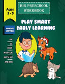 Big Preschool Workbook Play Smart Early Learning Ages 3 Book PDF