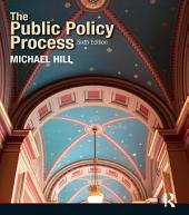 The Public Policy Process: Edition 6