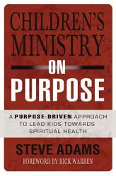 Children S Ministry On Purpose Book PDF