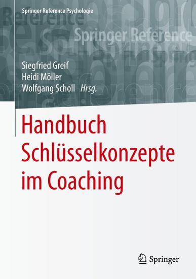 Handbuch Schl  sselkonzepte im Coaching PDF