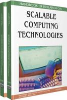 Handbook of Research on Scalable Computing Technologies PDF