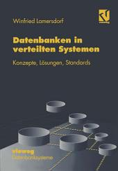 Datenbanken in verteilten Systemen: Konzepte, Lösungen, Standards