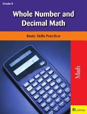 Whole Number and Decimal Math: Basic Skills Practice
