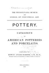 Pottery: Catalogue of American Potteries and Porcelains ...