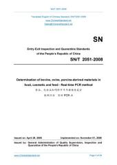 SN/T 2051-2008: Translated English of Chinese Standard. (SNT 2051-2008, SN/T2051-2008, SNT2051-2008): Determination of bovine, ovine, porcine-derived materials in food, cosmetic and feed-Real-time PCR method.