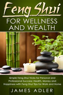 Feng Shui for Wellness and Wealth PDF