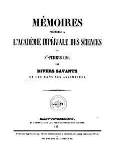 M  moires pr  sent  s    l Acad  mie Imp  riale des Sciences de St  P  tersbourg par divers savans et lus dans ses assembl  es PDF