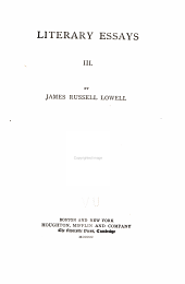 The Writings of James Russell Lowell in Prose and Poetry ...