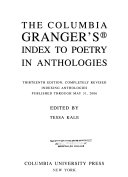 The Columbia Granger s Index to Poetry in Anthologies