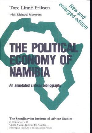 The Political Economy of Namibia PDF