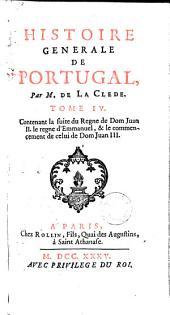 Histoire generale de Portugal: Volume4