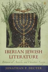 Iberian Jewish Literature: Between al-Andalus and Christian Europe