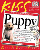 K I S S  Guide to Raising a Puppy PDF