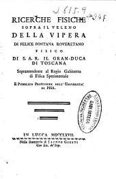 Ricerche fisiche sopra il veleno della vipera