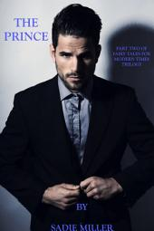 The Prince - The Second in the Fairytales for Modern Times Trilogy