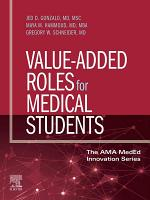 Value-Added Roles for Medical Students, E-Book