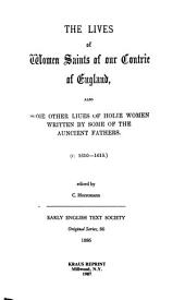The Lives of women saints of our contrie of England: also some other liues of holie women