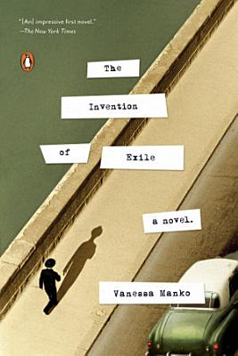 The Invention of Exile