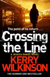 Crossing The Line Book PDF