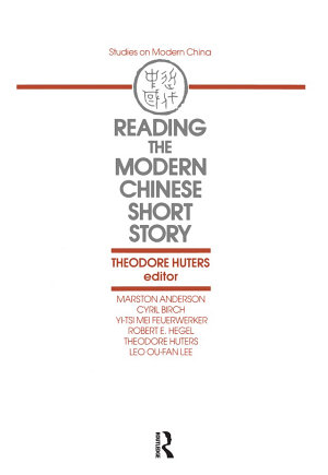 Reading the Modern Chinese Short Story PDF