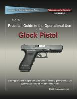 Practical Guide to the Operational Use of the Glock PDF