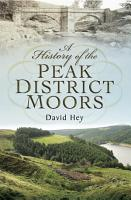A History of the Peak District Moors PDF