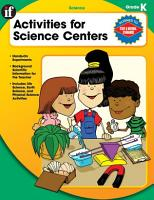 Activities for Science Centers  Grade K PDF