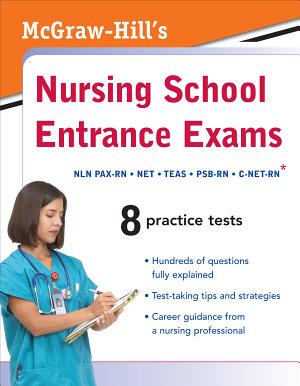 McGraw Hill s Nursing School Entrance Exams